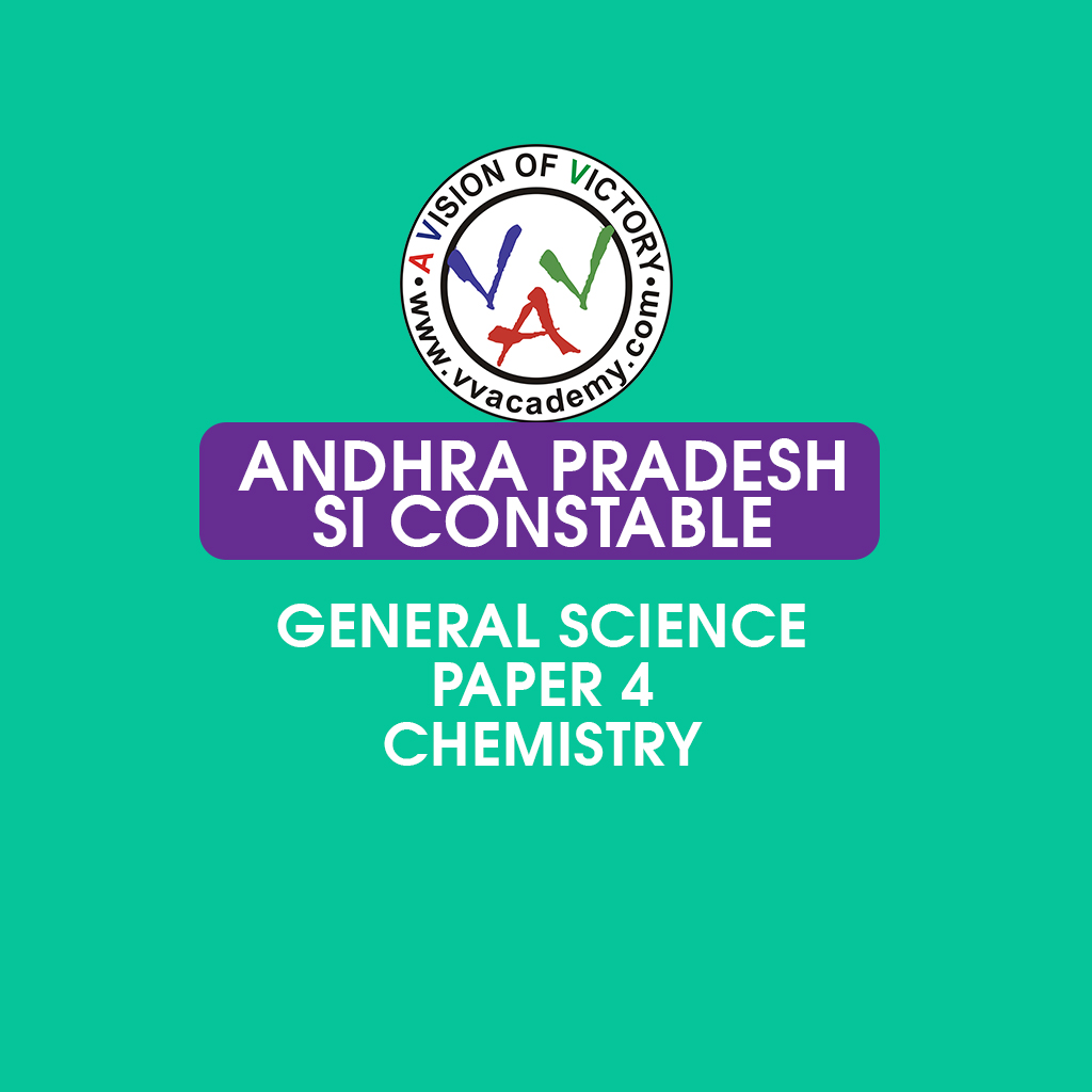 AP Police SI constable - General Science - Chemistry