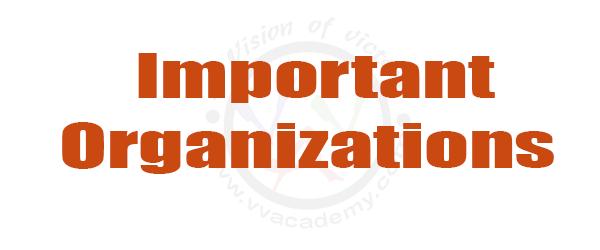 Important Organizations