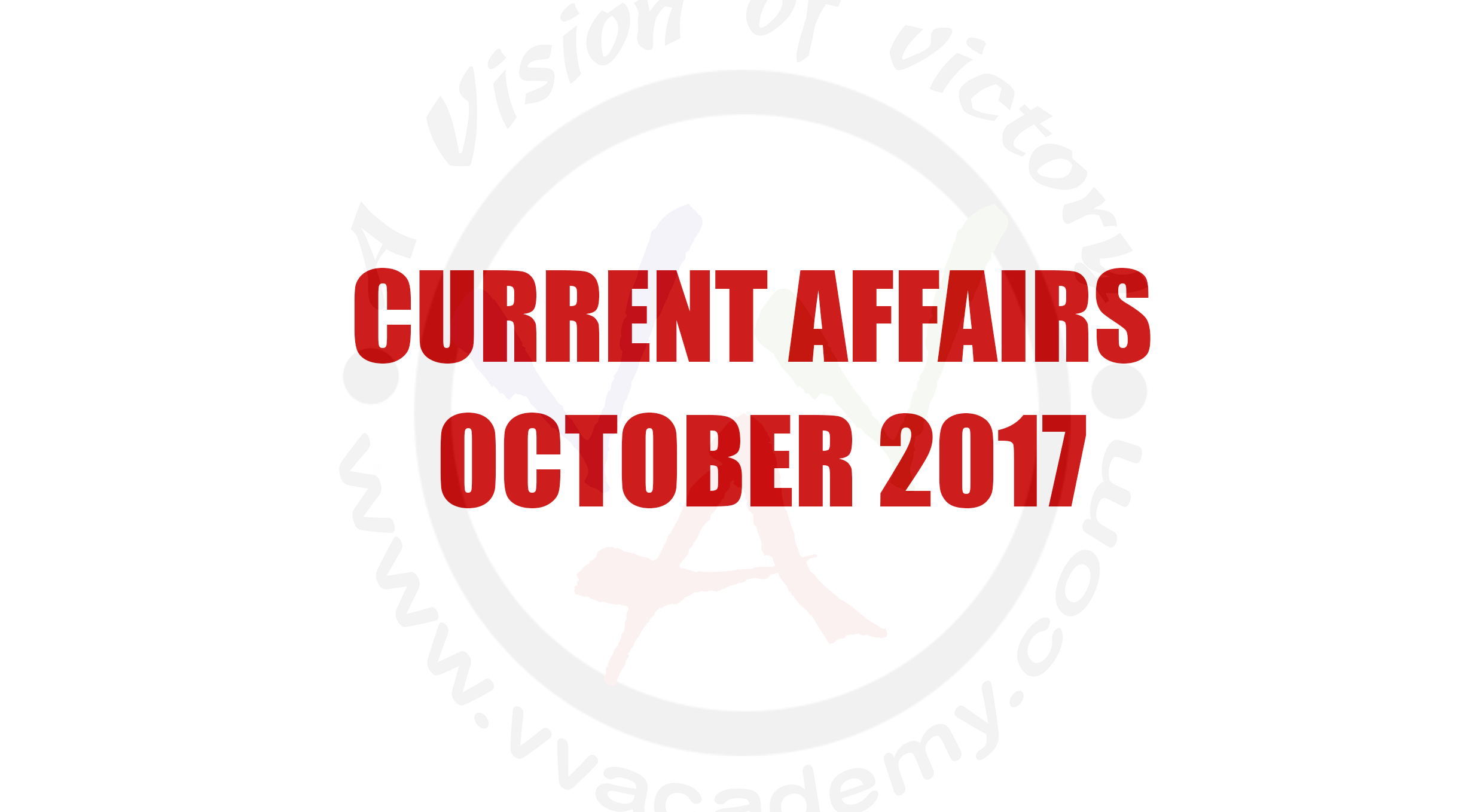 [:en]Current Affairs – October 2017 Day Wise[:te]current affairs October 2017[:]